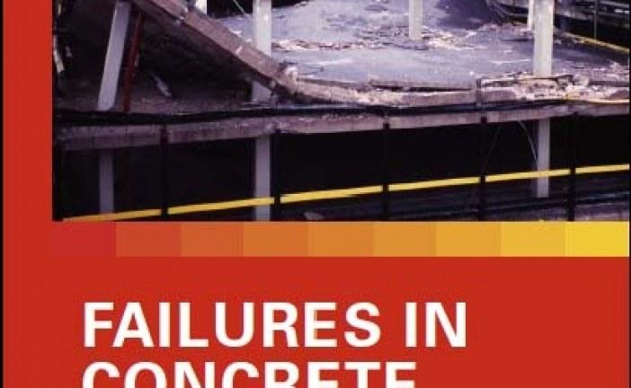خرابی در سازه های بتنی (Failures in Concrete Structures)