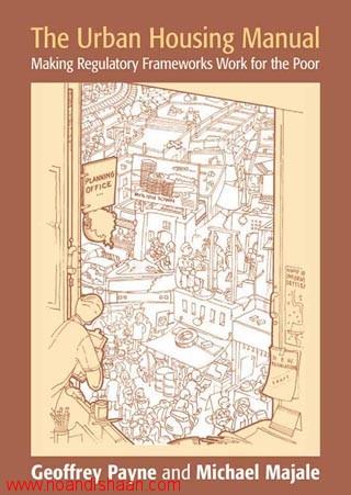 کتاب The Urban Housing Manual: Making Regulatory Frameworks Work for the Poor