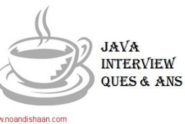 سوالات تخصصی جاوا (java interview questions) به همراه جوابهای آنها